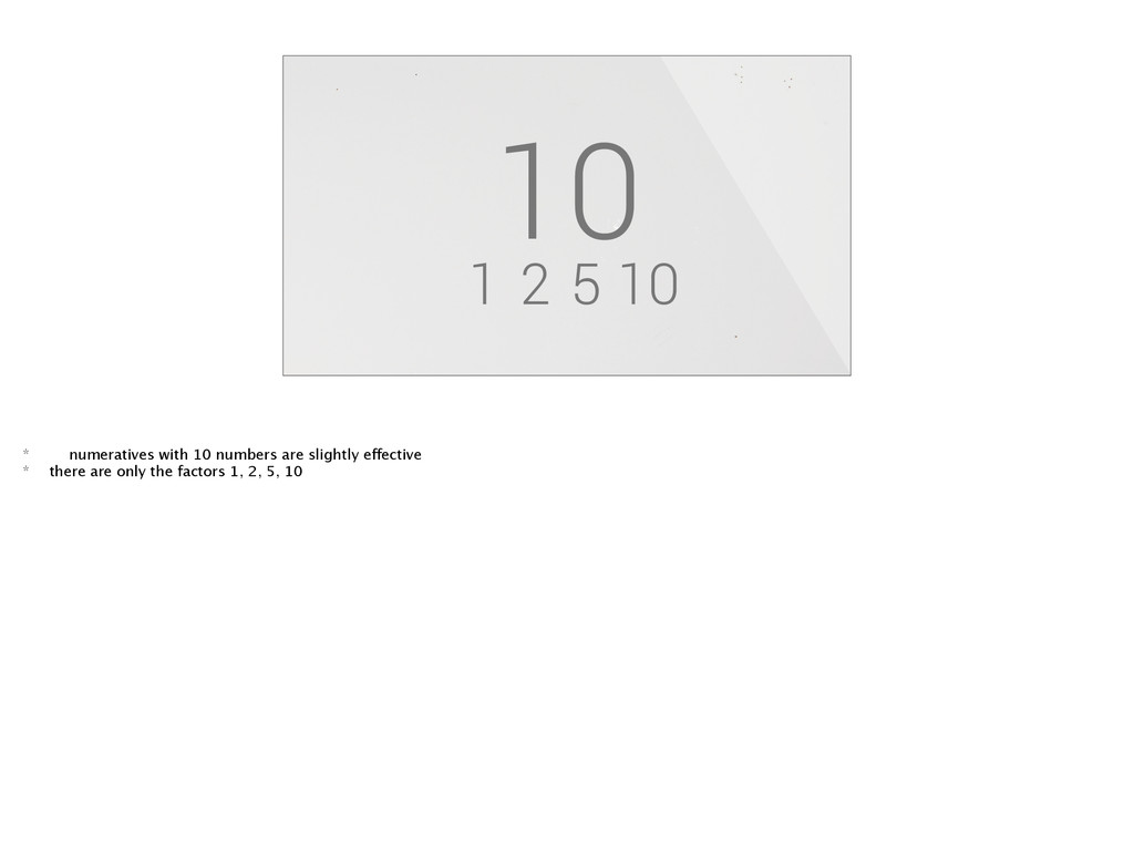 1 2 5 10 10 * numeratives with 10 numbers are s...