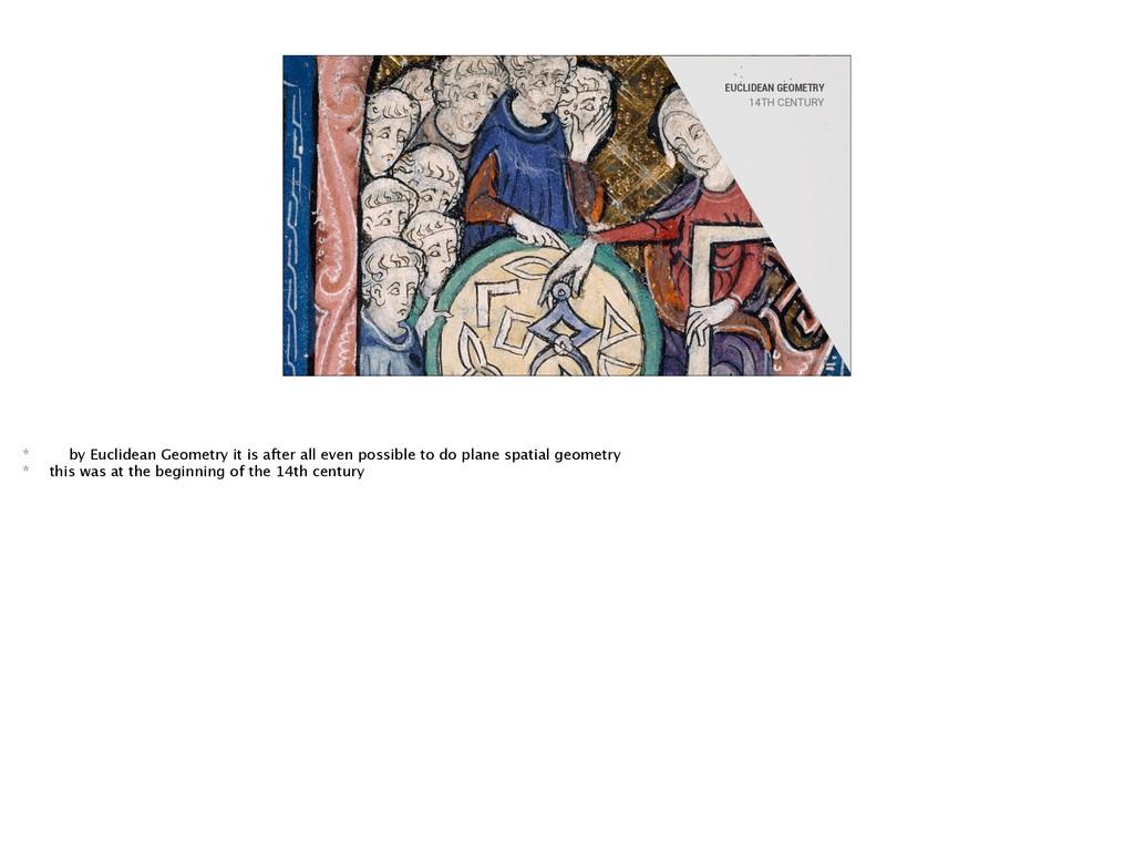 EUCLIDEAN GEOMETRY 14TH CENTURY * by Euclidean ...