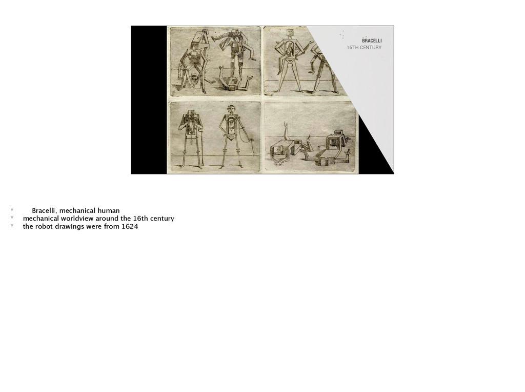 BRACELLI 16TH CENTURY * Bracelli, mechanical hu...