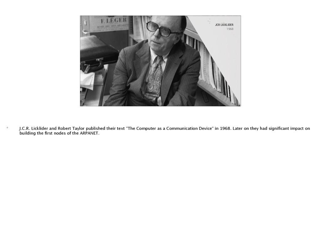 JCR LICKLIDER 1968 * J.C.R. Licklider and Rober...