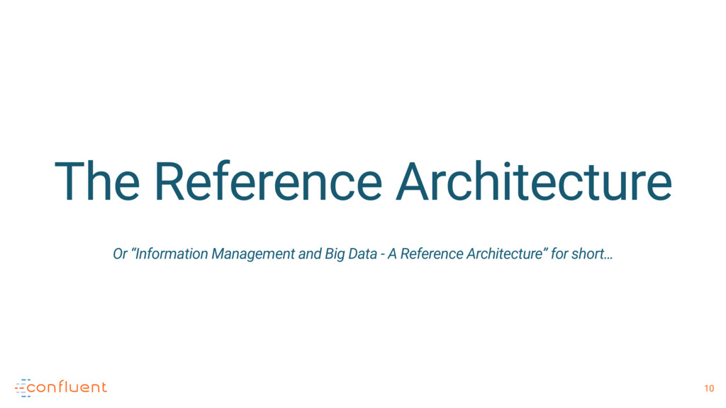 "10 The Reference Architecture Or ""Information M..."