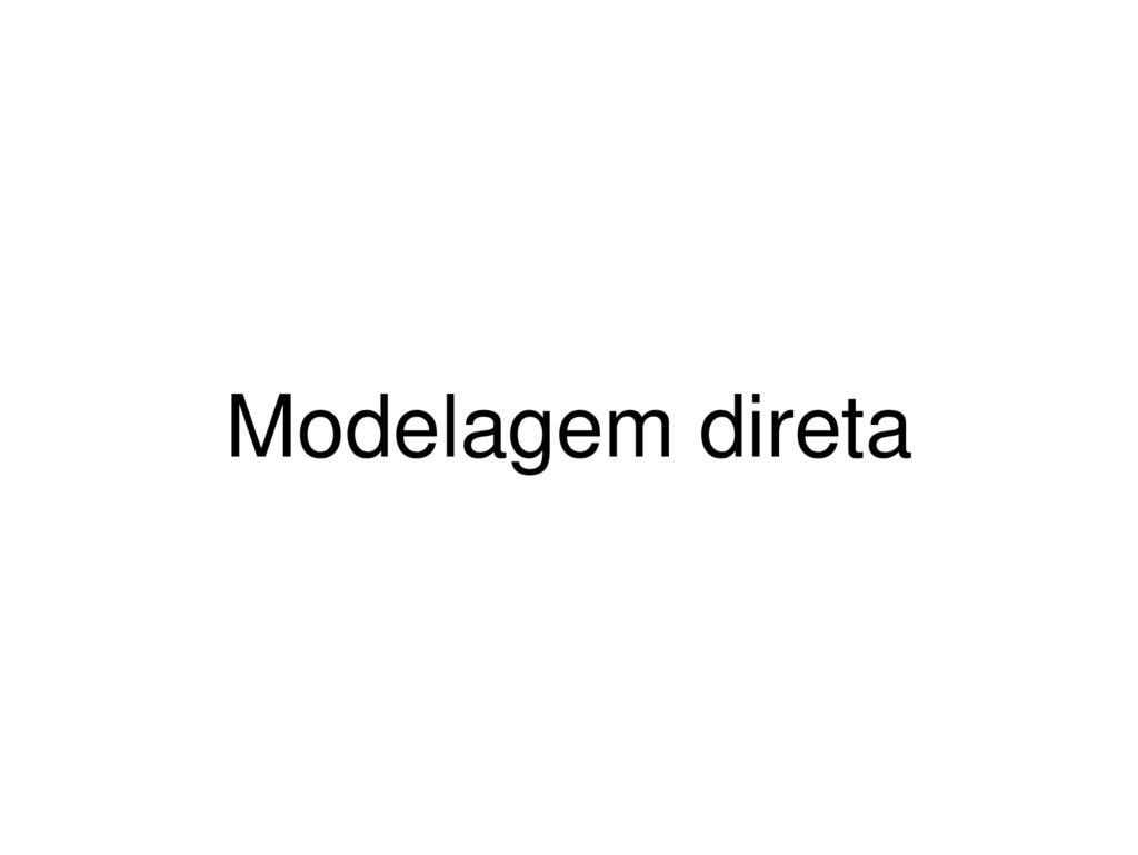 Modelagem direta