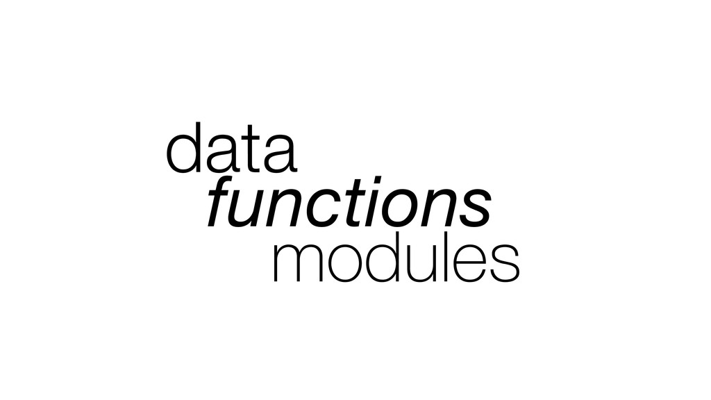 data functions modules