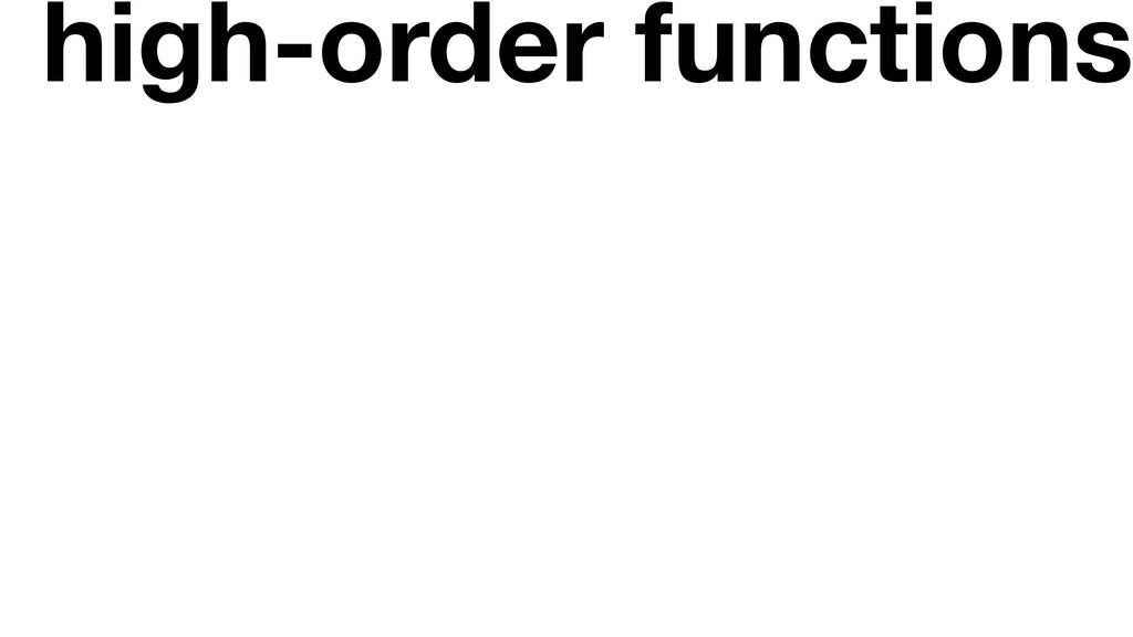 high-order functions