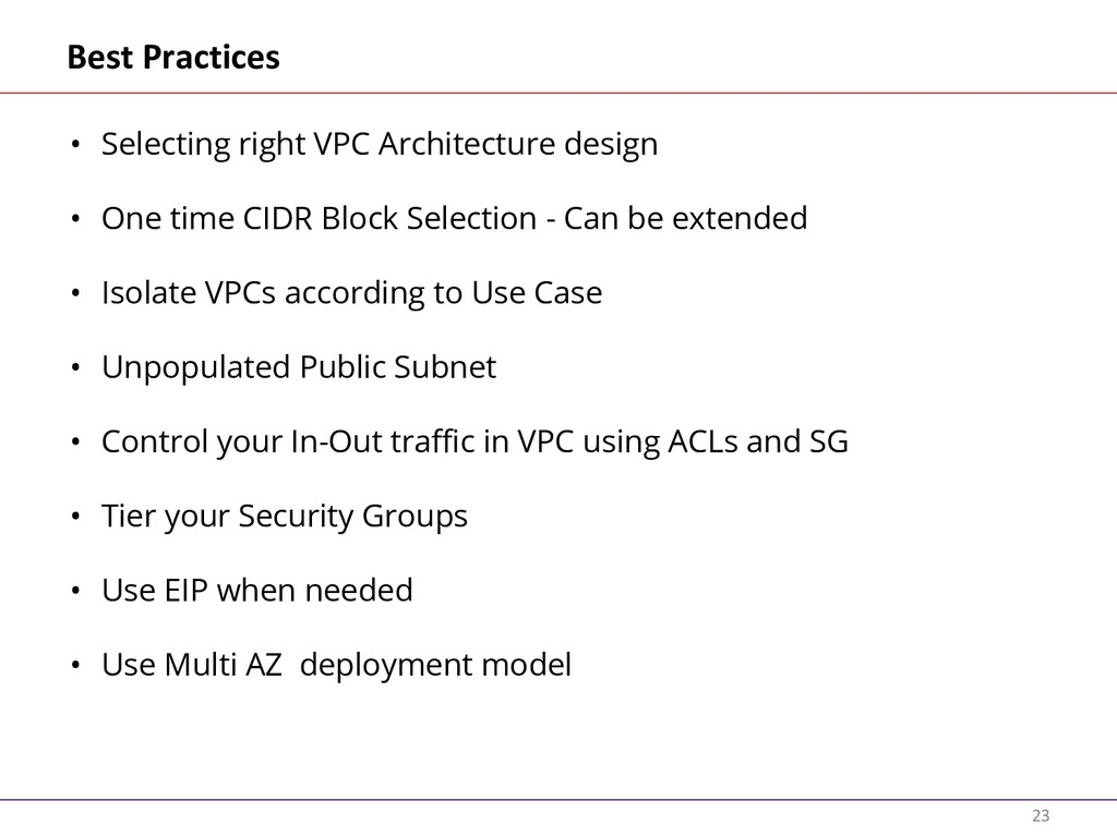 23 Best Practices • Selecting right VPC Archite...