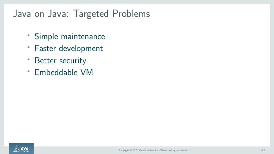 Java on Java: Targeted Problems ' Simple mainte...