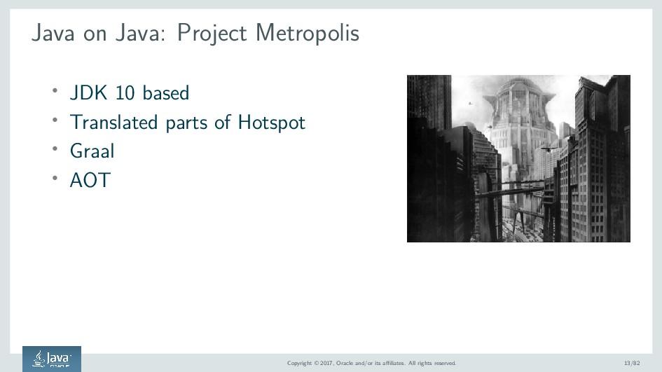 Java on Java: Project Metropolis ' JDK 10 based...