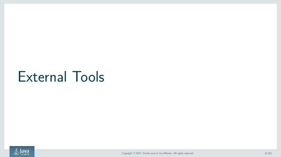 External Tools Copyright © 2017, Oracle and/or ...