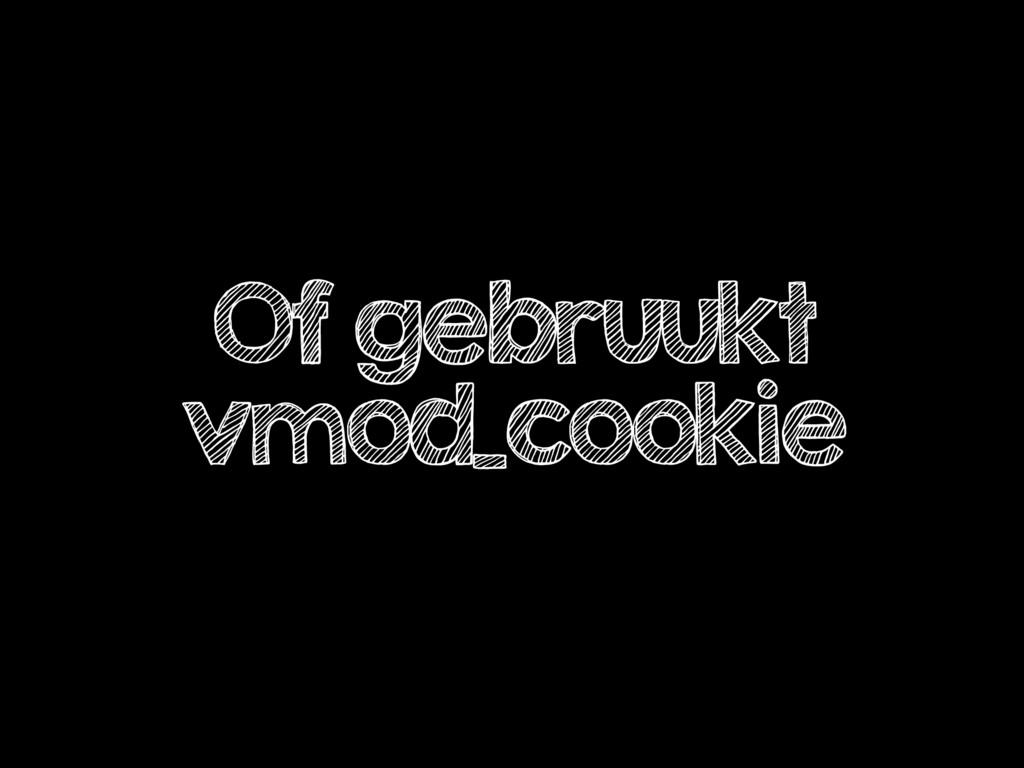 Of gebruukt vmod_cookie