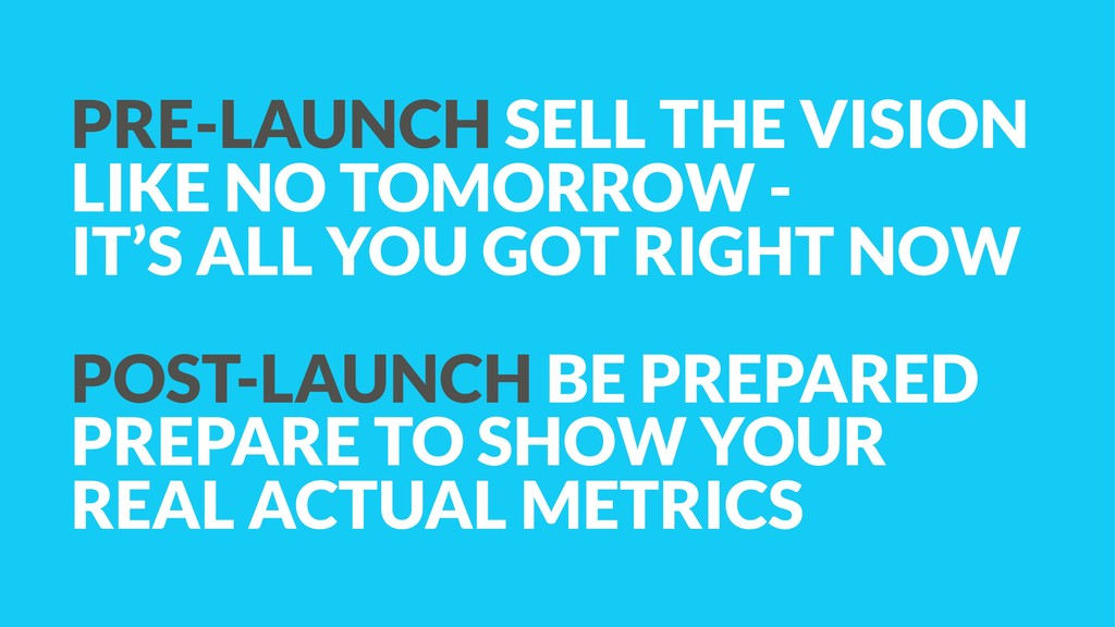 PRE-LAUNCH SELL THE VISION LIKE NO TOMORROW - 