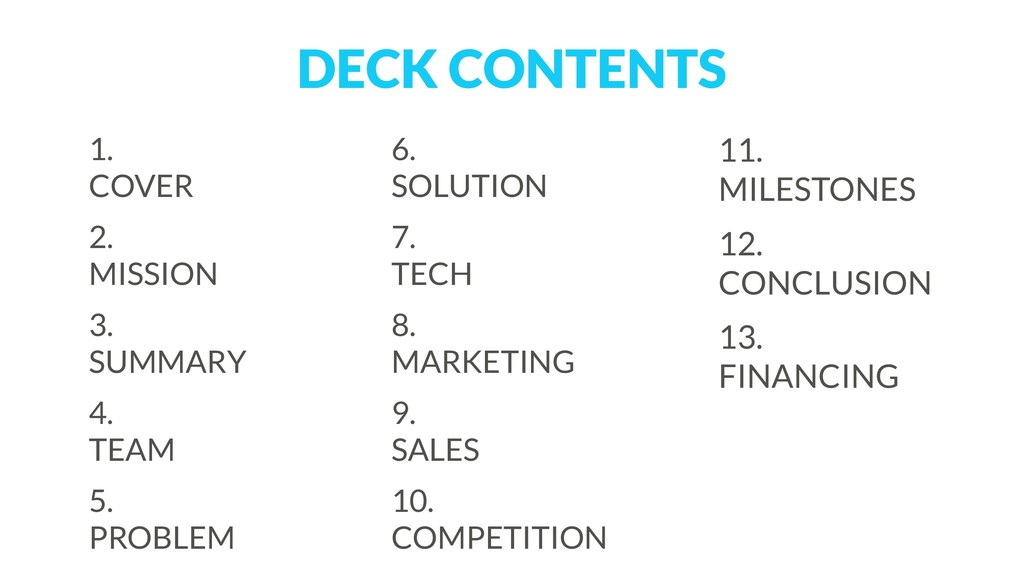 DECK CONTENTS 1.  COVER 2.  MISSION 3.  SUMM...