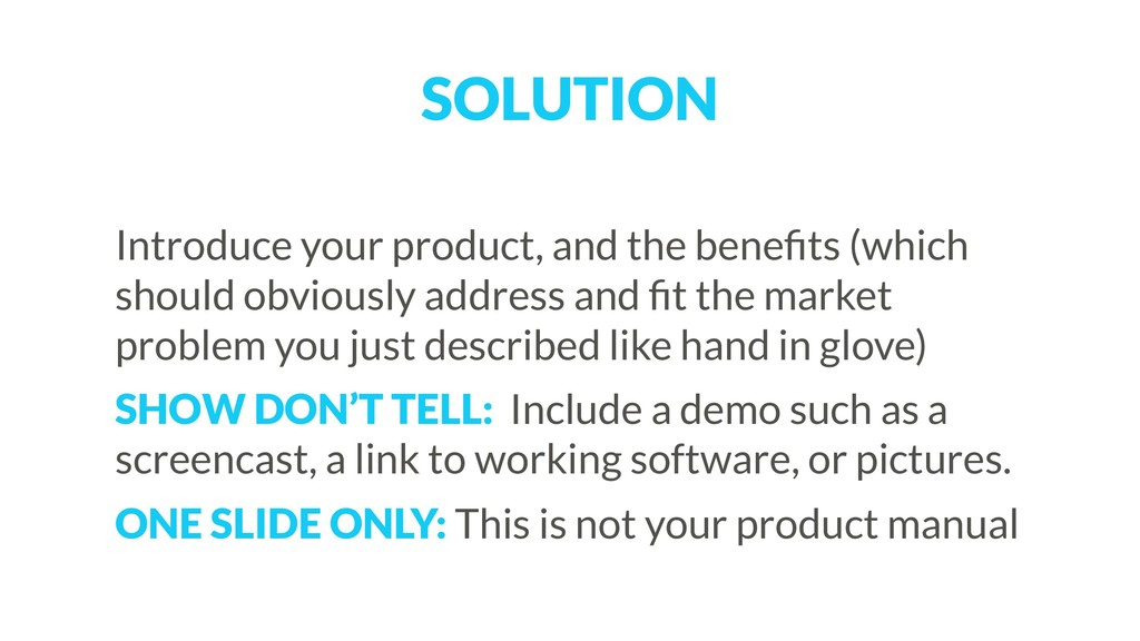 SOLUTION Introduce your product, and the benefit...