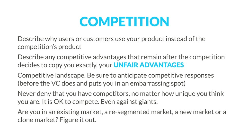 COMPETITION Describe why users or customers use...
