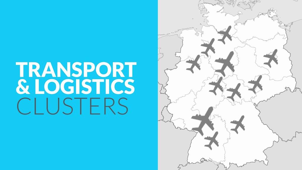 TRANSPORT & LOGISTICS CLUSTERS