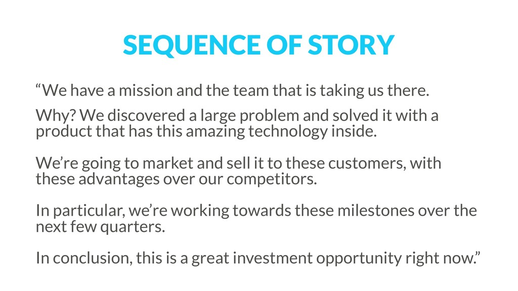 """SEQUENCE OF STORY """"We have a mission and the te..."""