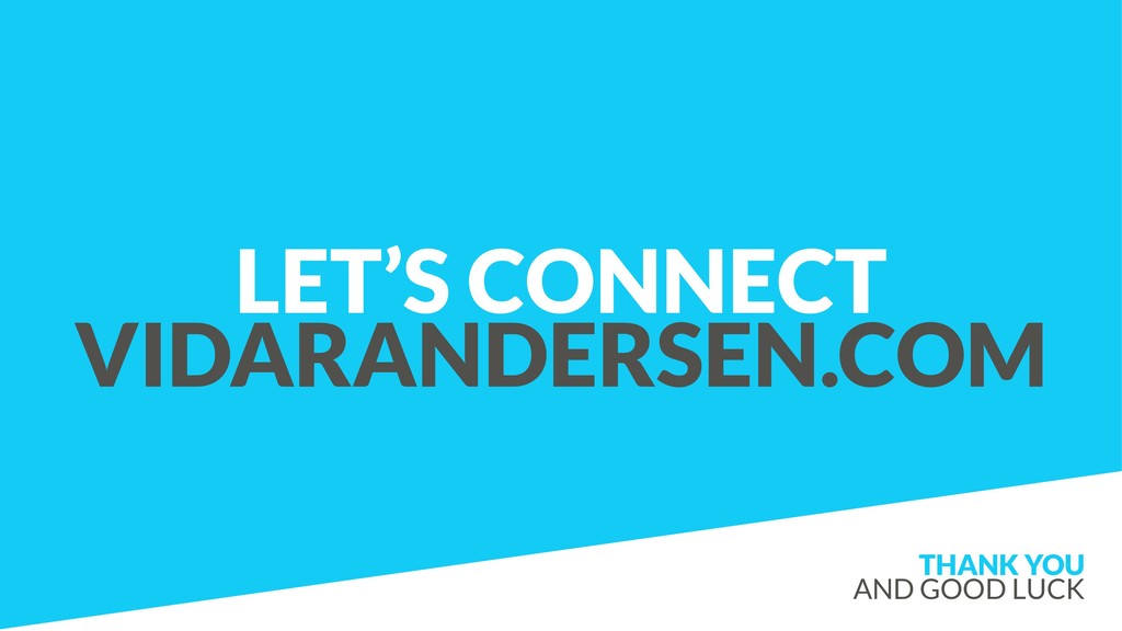 LET'S CONNECT VIDARANDERSEN.COM THANK YOU