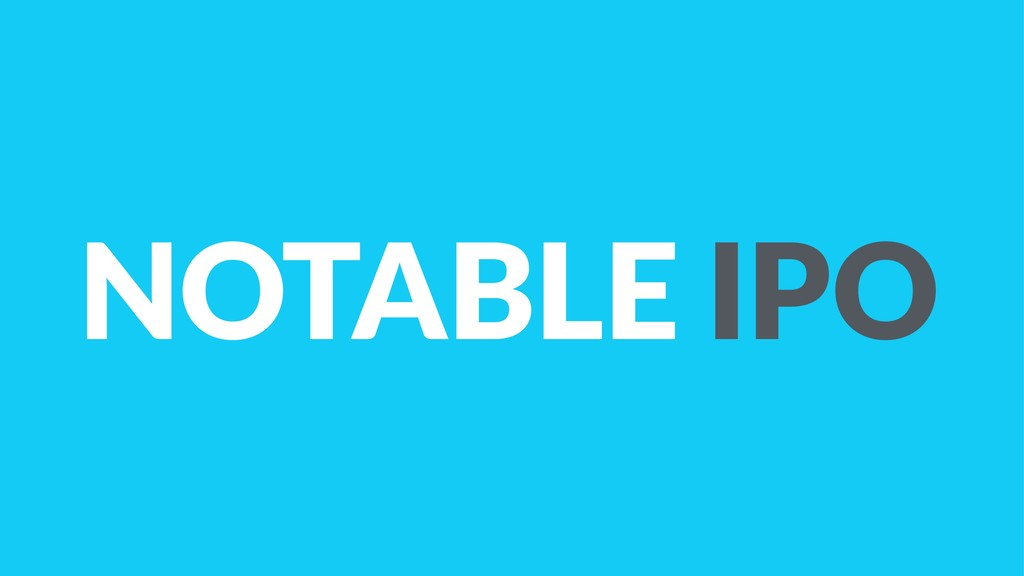 NOTABLE IPO