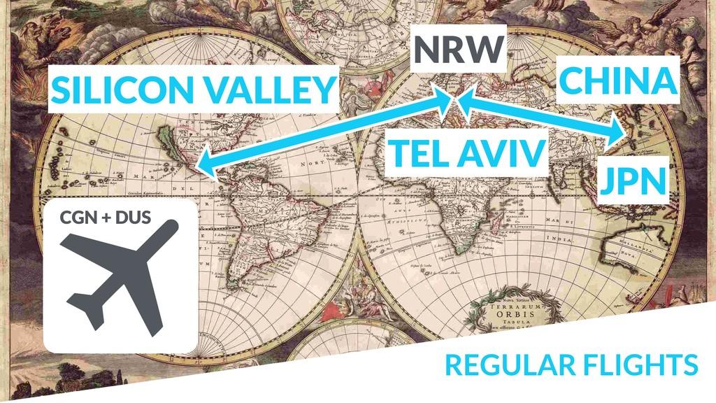 REGULAR FLIGHTS SILICON VALLEY TEL AVIV NRW CHI...