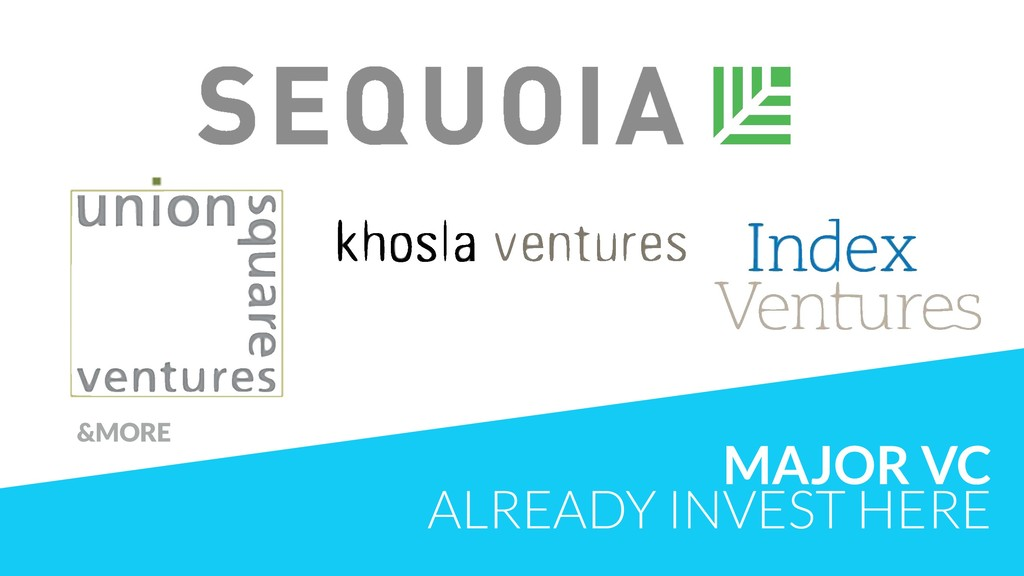 MAJOR VC ALREADY INVEST HERE &MORE