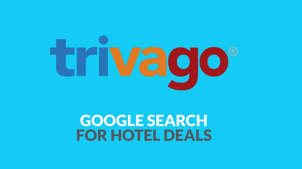 GOOGLE SEARCH  FOR HOTEL DEALS
