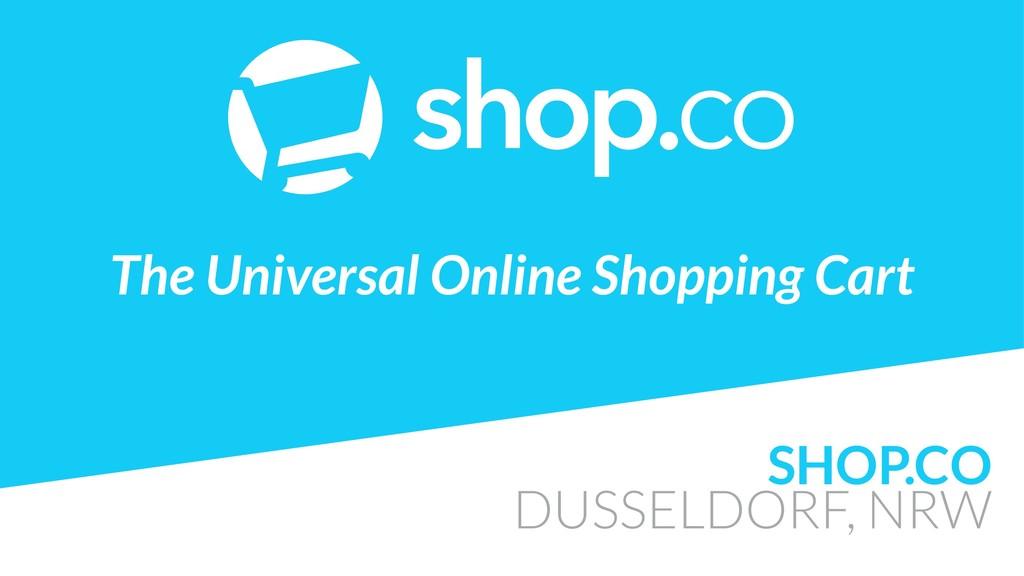 SHOP.CO DUSSELDORF, NRW  The Universal Online ...