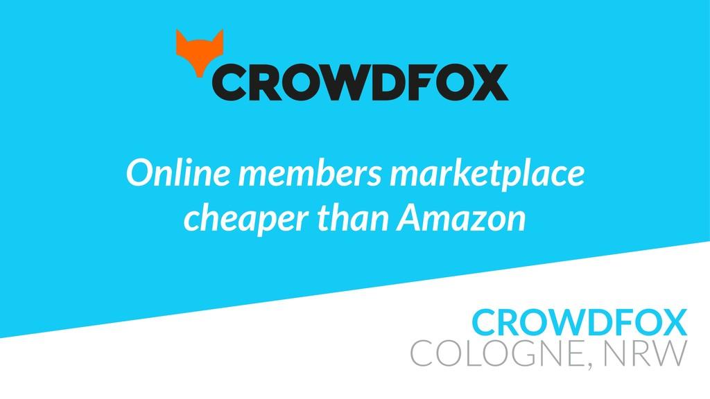 CROWDFOX COLOGNE, NRW Online members marketplac...