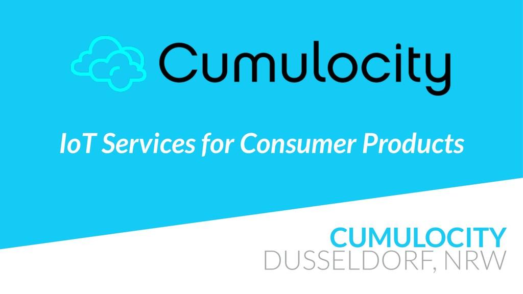 CUMULOCITY DUSSELDORF, NRW IoT Services for Con...