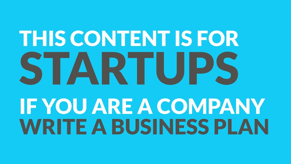 THIS CONTENT IS FOR STARTUPS IF YOU ARE A COMPA...