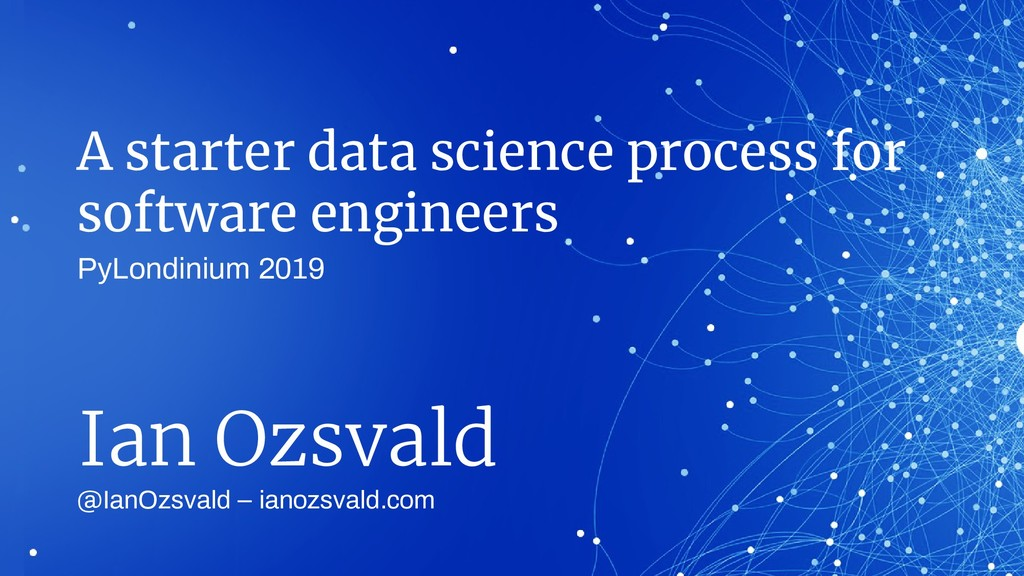 A starter data science process for software eng...