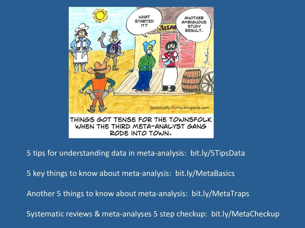 5 tips for understanding data in meta-analysis:...