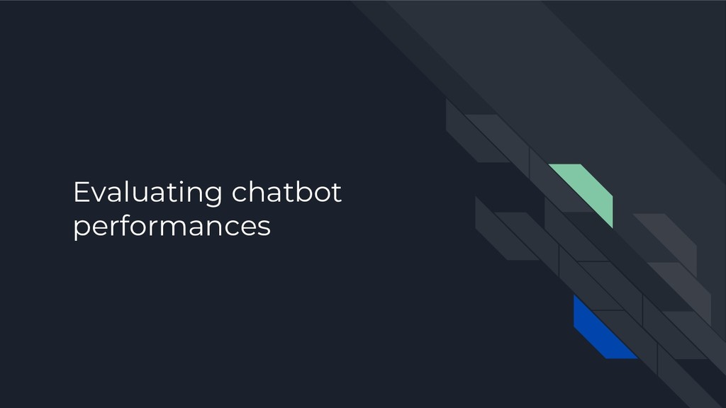 Evaluating chatbot performances