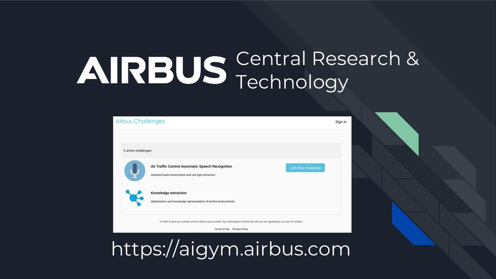 https://aigym.airbus.com Central Research & Tec...