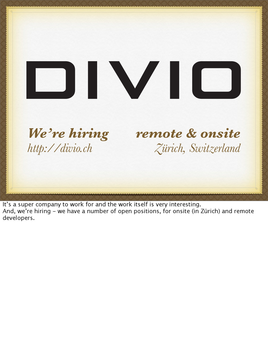 We're hiring http://divio.ch remote & onsite Zü...