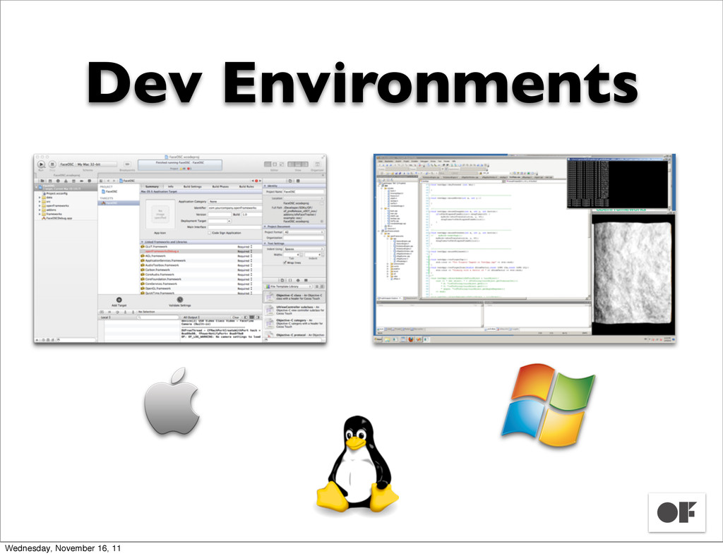 Dev Environments Wednesday, November 16, 11