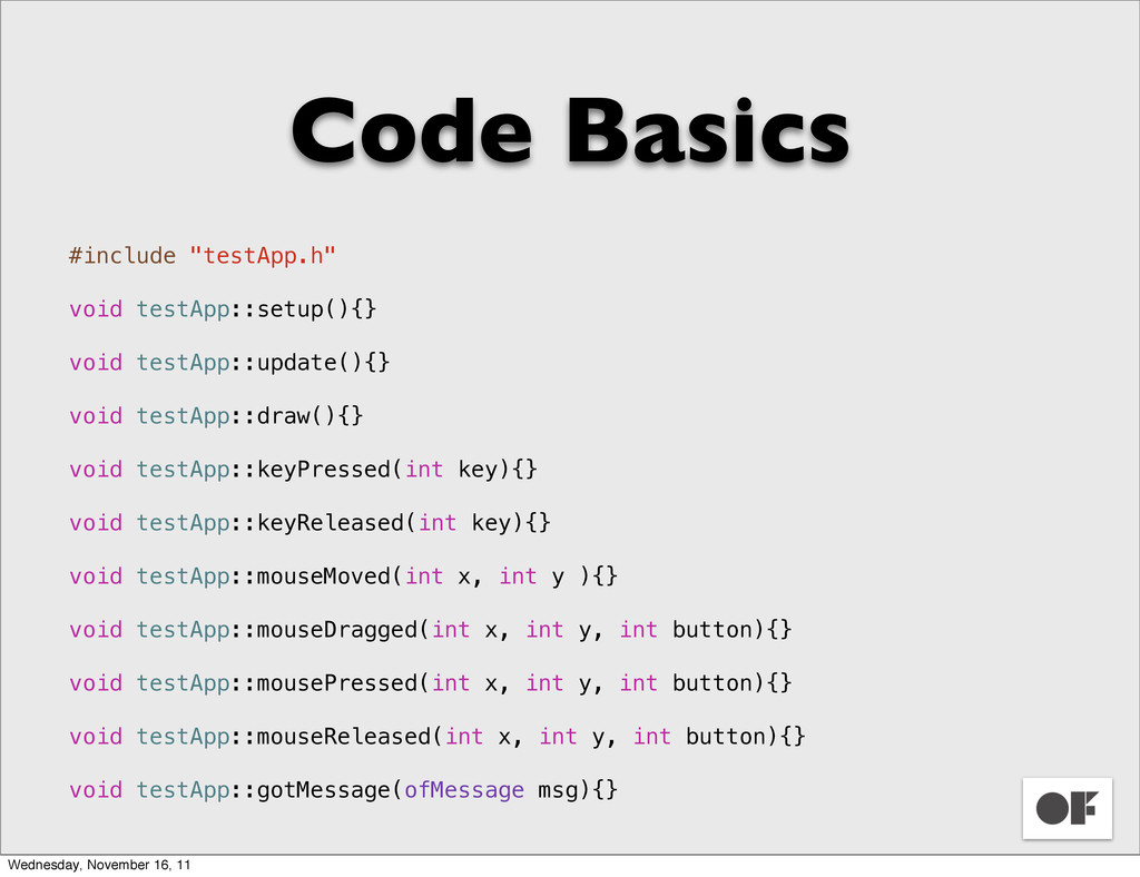 "Code Basics #include ""testApp.h"" void testApp::..."