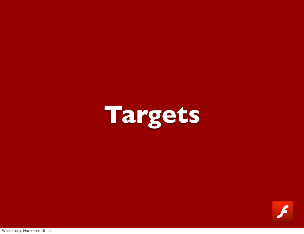 Targets Wednesday, November 16, 11