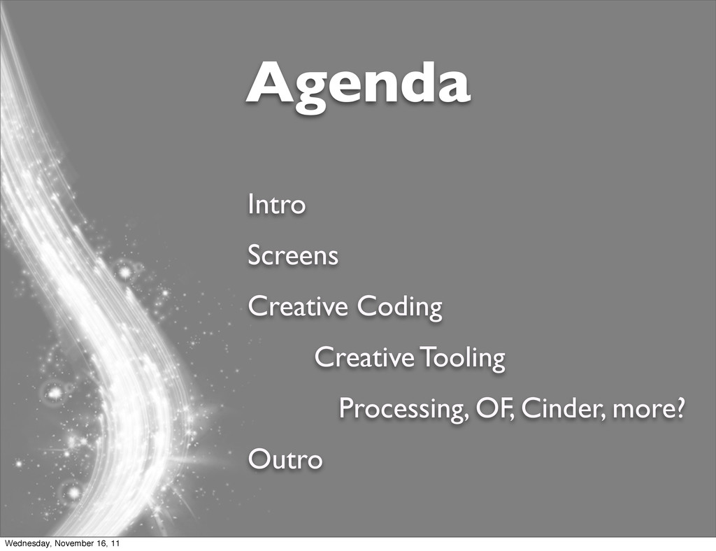 Agenda Intro Screens Creative Coding Creative T...