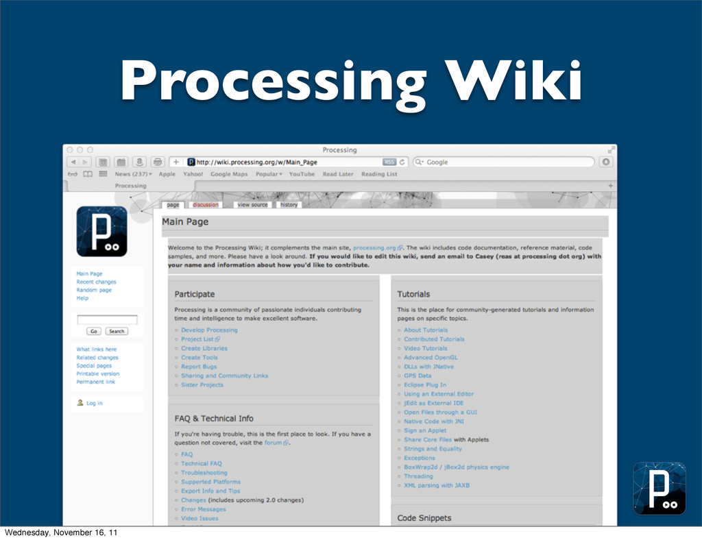 Processing Wiki Wednesday, November 16, 11
