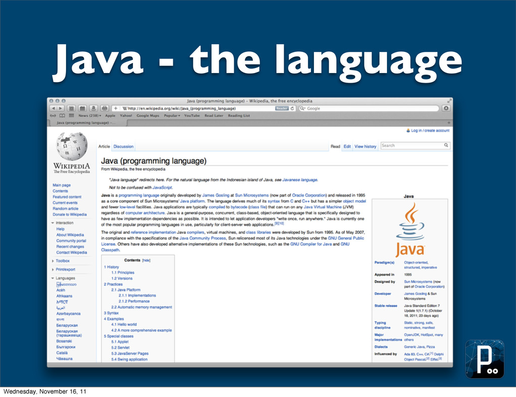 Java - the language Wednesday, November 16, 11