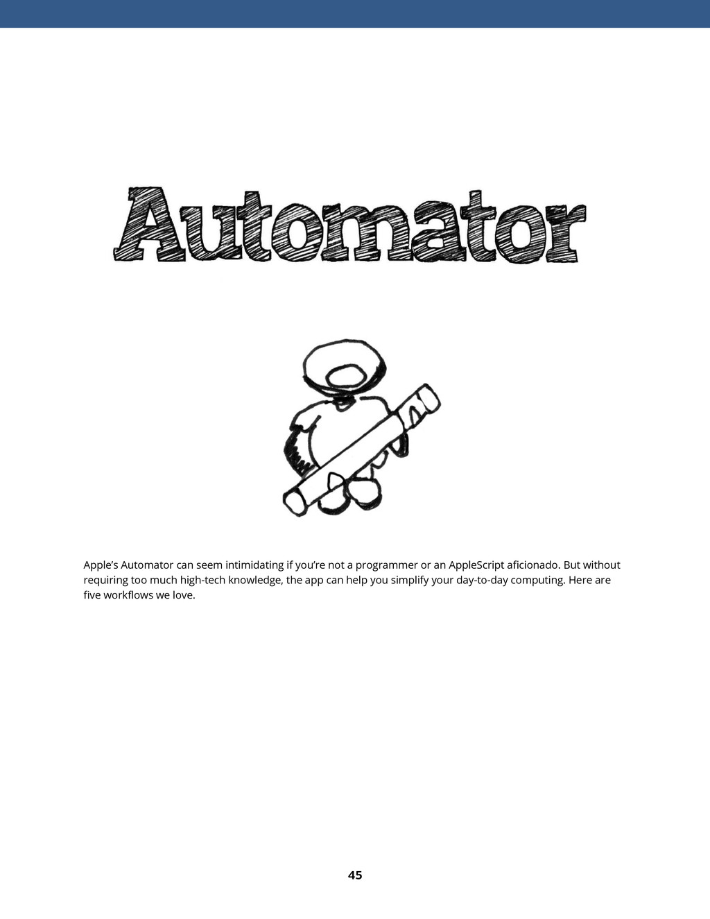45 Apple's Automator can seem intimidating if y...