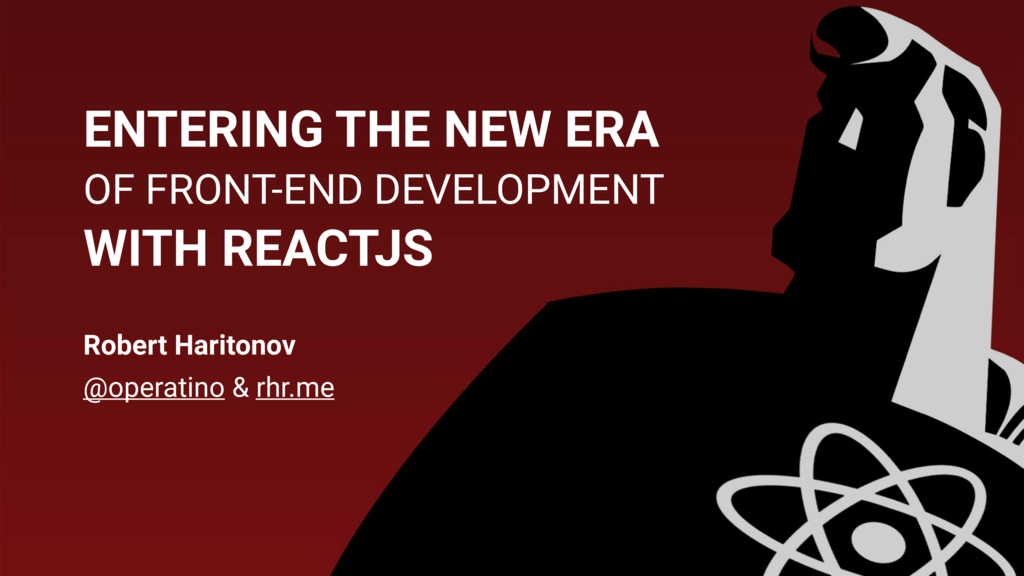 ENTERING THE NEW ERA OF FRONT-END DEVELOPMENT W...