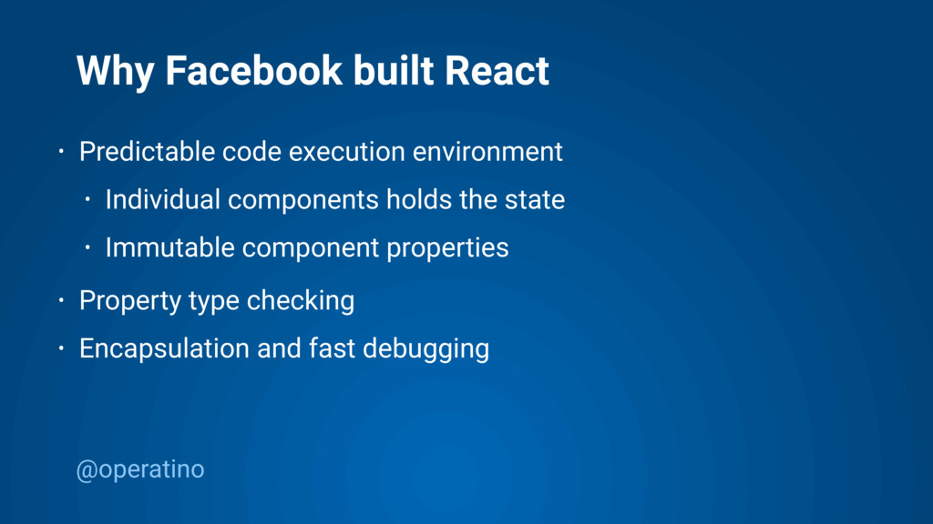 @operatino Why Facebook built React • Predictab...