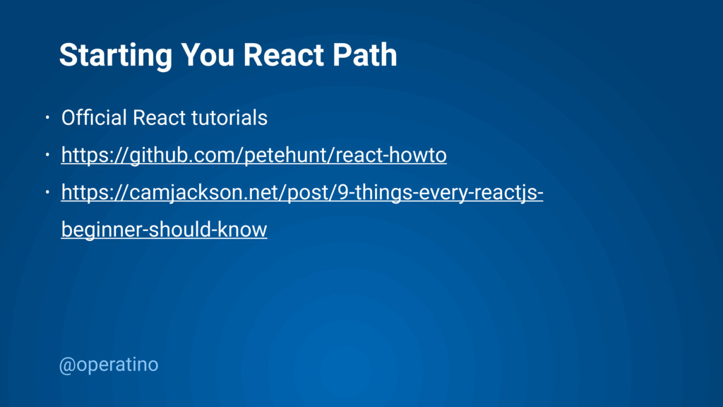 @operatino Starting You React Path • Official Re...
