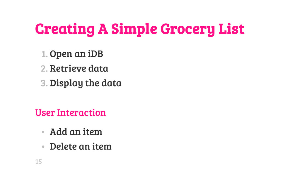 Creating A Simple Grocery List 1. Open an iDB 2...