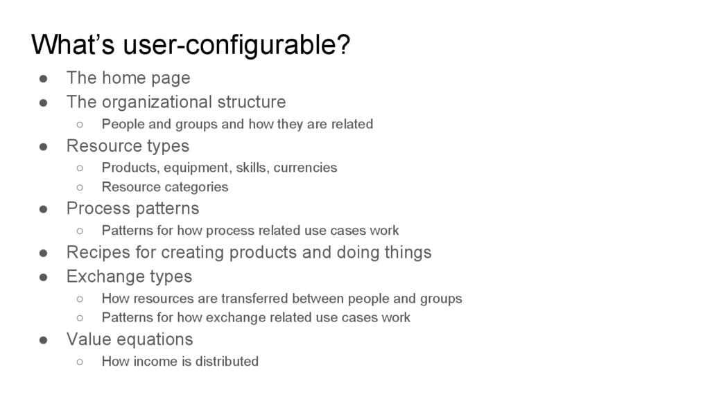 What's user-configurable? ● The home page ● The...