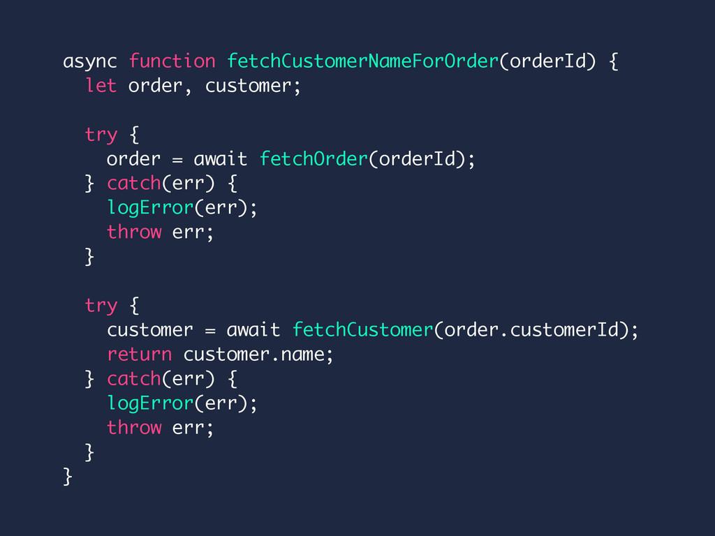 async function fetchCustomerNameForOrder(orderI...