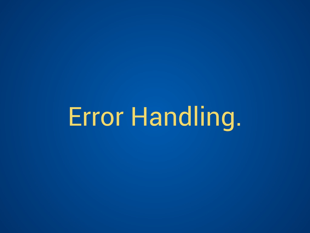 Error Handling.