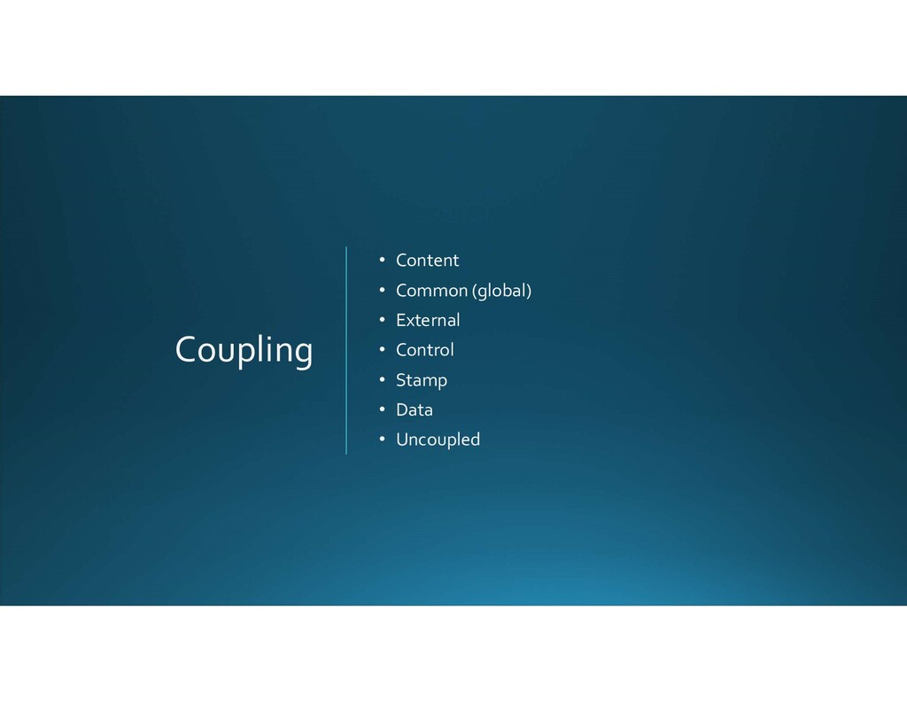 Coupling • Content • Common (global) • External...