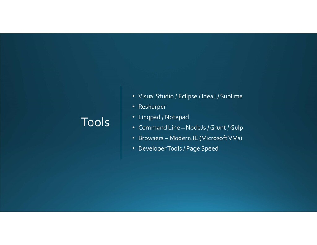 Tools • Visual Studio / Eclipse / IdeaJ / Subli...