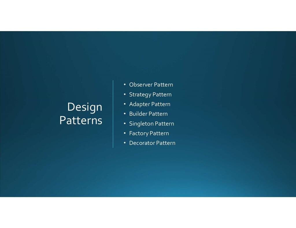 Design Patterns • Observer Pattern • Strategy P...